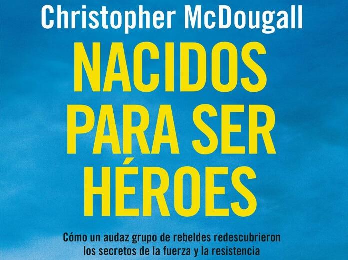 libro nacidos para ser heroes (1)