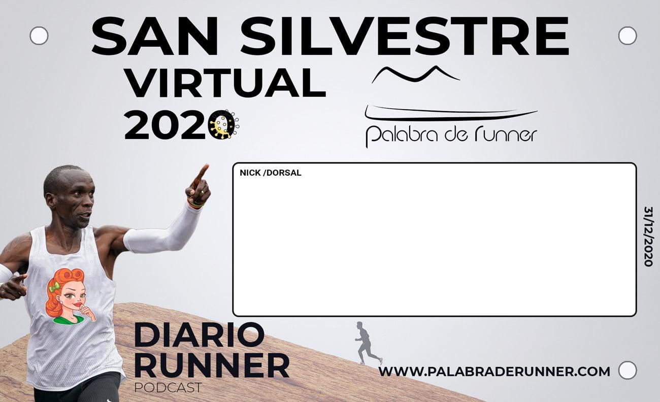 Dorsal San Silvestre Palabra de Runner.